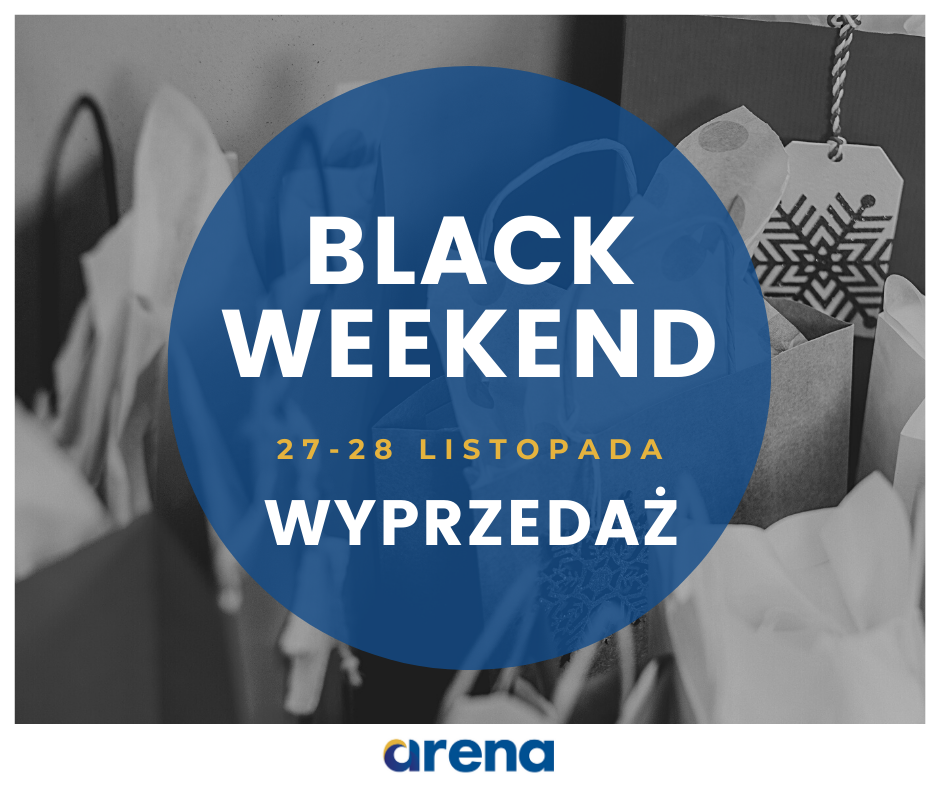 black weekend arena